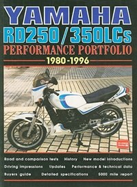 Yamaha RD250/350LCs 1980-1996 Performance Portfolio by R.M. Clarke