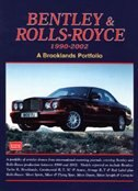 Bentley & Rolls-Royce 1990-2002: A Brooklands Portfolio by R.m. Clarke