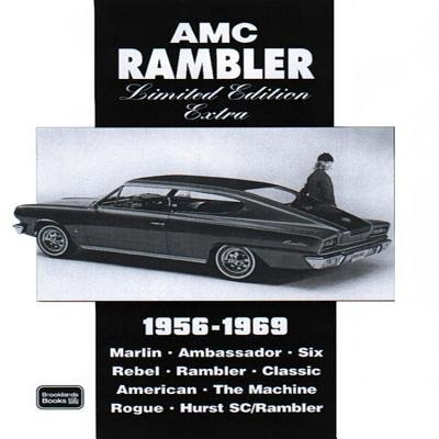 AMC Rambler Limited Edition Extra 1956-1969 by R.M. Clarke