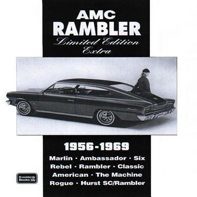 AMC Rambler Limited Edition Extra 1956-1969 by R.M. Clarke