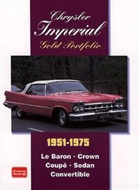 Chrysler Imperial 1951-1975 Gold Portfolio by R.M. Clarke