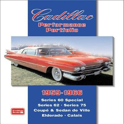 Cadillac 1959-1966 Performance Portfolio by R.M. Clarke