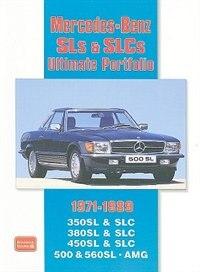 Mercedes-Benz SLs & SLCs Ultimate Portfolio 1971-1989 by R.M. Clarke