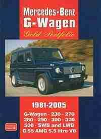 Mercedes-Benz G-Wagen Gold Portfolio 1981-2005 by R.M. Clarke