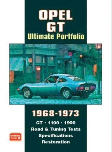 Opel GT Ultimate Portfolio 1968-1973 by R.M. Clarke