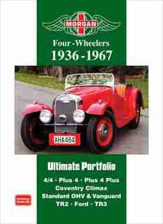 Morgan Four-Wheelers 1936-1967 by R. Clarke