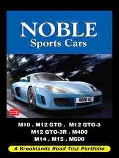 Noble Sports Cars: Road Test Portfolio by R. Clarke