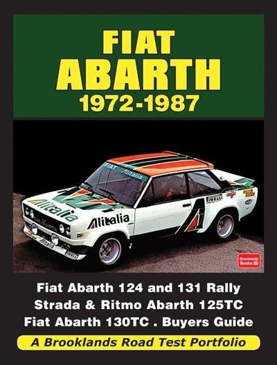 Fiat Abarth 1972-1987 by R.M. Clarke