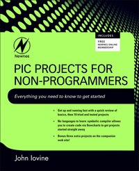 PIC Projects for Non-Programmers
