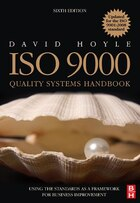 ISO 9000 Quality Systems Handbook - updated for the ISO 9001: 2008 Standard