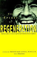 The Spirit of Regeneration: Andean Culture Confronting Western Notions of Development