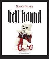 Book Hell Bound: New Gothic Art by Francesca Gavin