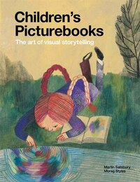 Children's Picturebooks: The Art of Visual Storytelling