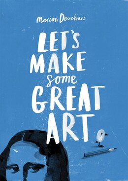 Book Let's Make Some Great Art by Marion Deuchars