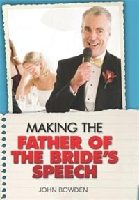 Making The Father Of Bride's Speech
