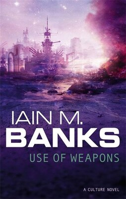 Book Use of Weapons by Iain Banks