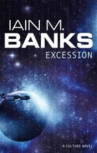 Book Excession by Iain Banks