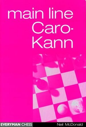 Caro-kann Main Line by Neil Mcdonald