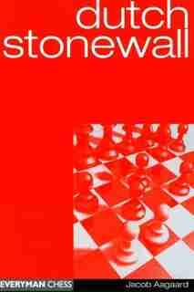 Dutch Stonewall by Jacob Aagaard