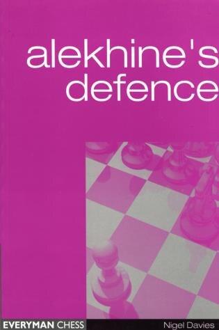 Alekhine's Defence by Nigel Davies