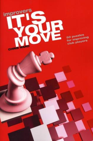 It's Your Move Improvers by Chris Ward