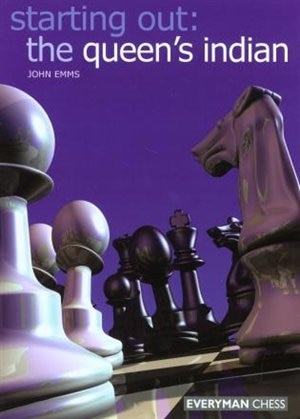 Starting Out: The Queen's Indian by John Emms
