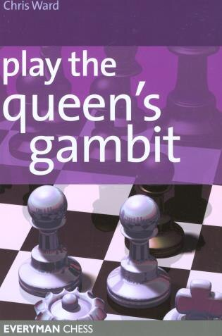 Play the Queens Gambit by Chris Ward
