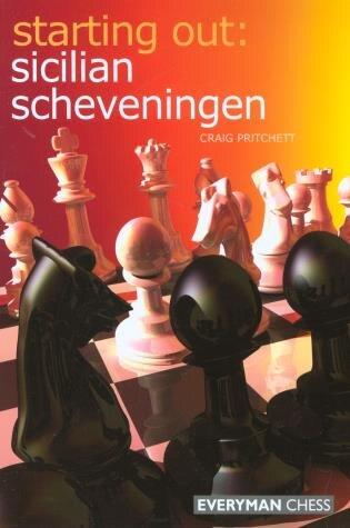 Starting Out: Sicilian Scheveningen by Craig Pritchett