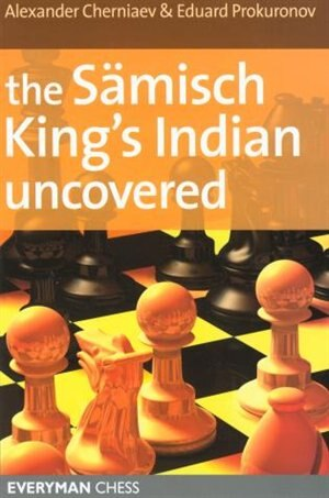 Sämisch King's Indian Uncovered by John-Paul Wallace