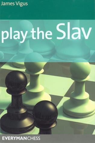 Play The Slav by James Vigus