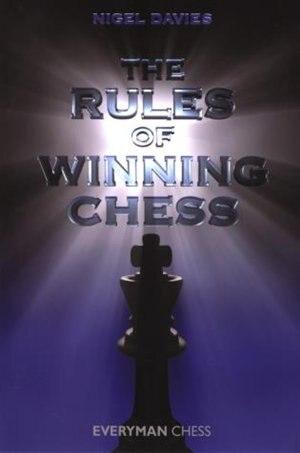 Rules Of Winning Chess by Nigel Davies