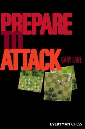Prepare to Attack by Gary Lane