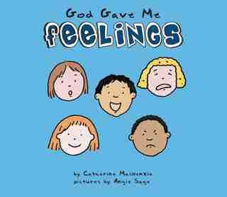 God Gave Me Feelings by Catherine MacKenzie