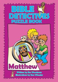 Bible Detectives Matthew: Puzzle Book
