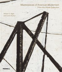 Masterpieces of American Modernism: From the Vilcek Collection