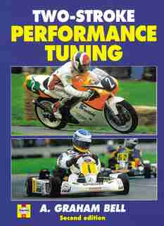 Two-Stroke Performance Tuning by A. Bell