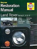 Land Rover Series I, II and III Restoration Manual by Lindsay Porter