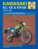Kawasaki KC,KE & KH100 1975 to 1999 by John Haynes