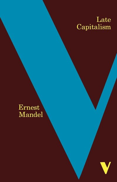 Late Capitalism by Ernest Mandel