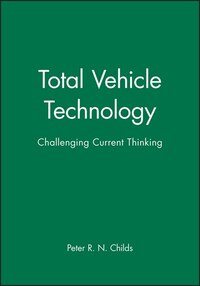 Total Vehicle Technology: Challenging Current Thinking