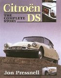 Citroen Ds: The Complete Story by Malcolm Bobbit