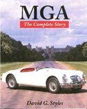 MGA: The Complete Story by David Styles
