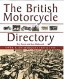The British Motorcycle Directory: Over 1,100 Marques From 1888 by Roy Bacon