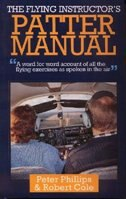 The Flying Instructor's Patter Manual: A Word For Word Account Of All The Flying Exercises As…
