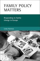 Family Policy Matters: Responding To Family Change In Europe
