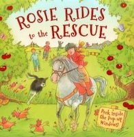 Rosie Rides To The Rescue: Peek Inside The Pop-up Windows!