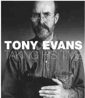 Tony Evans: Taking His Time by Tony Evens
