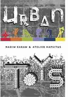 Urban Toys by Nadim Karam