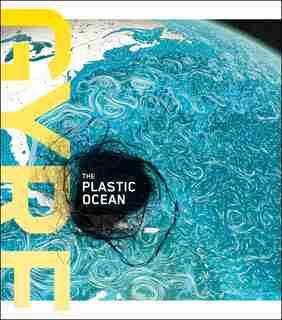 Gyre: The Plastic Ocean by Julie Decker