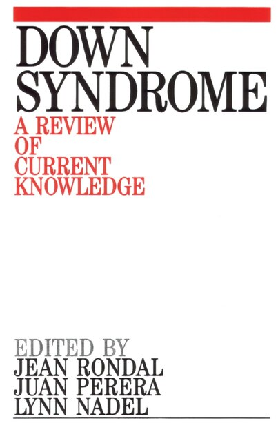 Down Syndrome: A Review of Current Knowledge by Jean-Adolphe Rondal